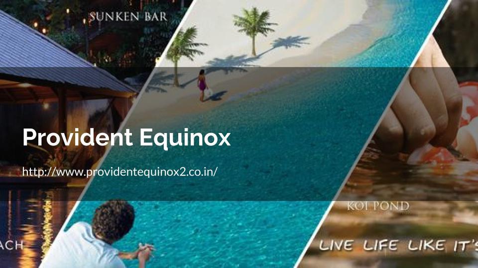Apartments in Kanakapura Road Provident Equinox (2)