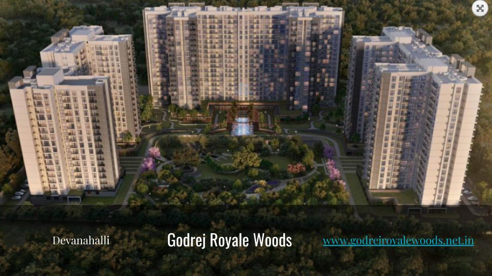 Apartments in Devanahalli - www.godrejroyalewoods.net.in - Copy